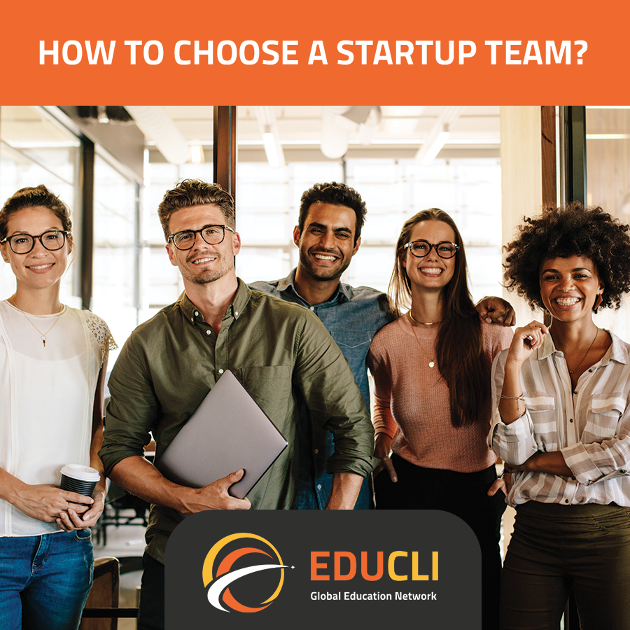 HOW TO CHOOSE A STARTUP TEAM?