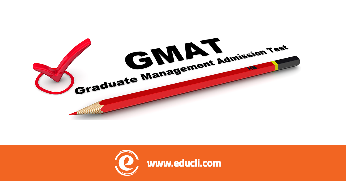 THINGS YOU NEED TO KNOW ABOUT THE GMAT TEST